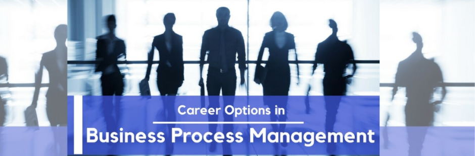 Career Options in Business Process Management