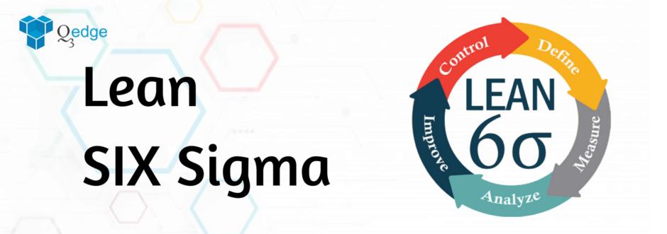 Sigma and Lean Six Sigma
